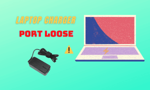 laptop charger port loose and not charging